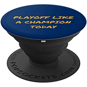 Playoff Like a Champion Today - PopSockets Grip and Stand for Phones and Tablets