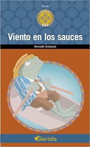 Viento en los Sauces (Trébol de oro): Amazon.es: Grahame ...