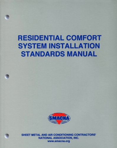Comfort Manual - Residential Comfort System Installation Standards Manual
