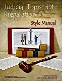 Judicial Transcript Preparation Style Manual