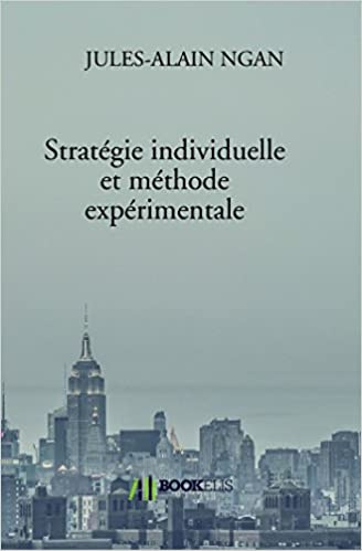 Lire Stratégie individuelle et méthode expérimentale pdf