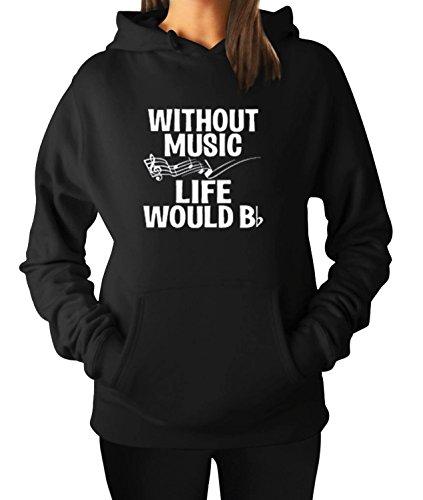 Hilarious Hoodie Sweatshirt (Women's Men's Hoodie Hooded Without Music Life Would B Flat Sweater Sweatshirt (Large, Black))