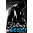 Falling Deeper (Falling Series Book 1)