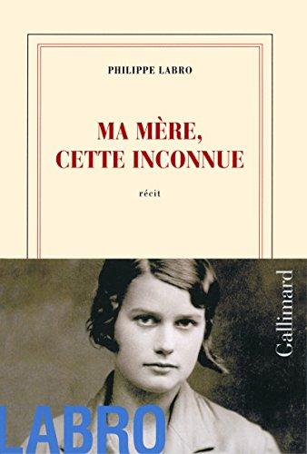 Ma mère, cette inconnue (French Edition)