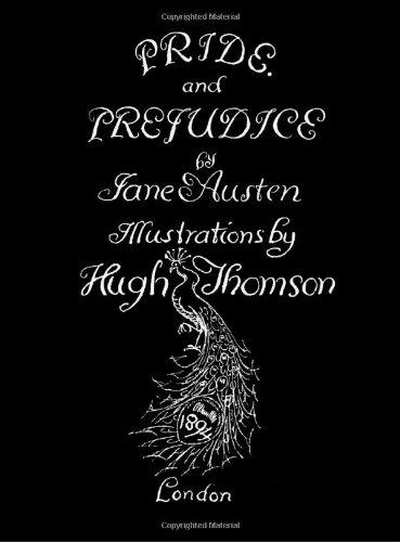 Jane Austen's Pride and Prejudice. Illustrated by Hugh Thomson.