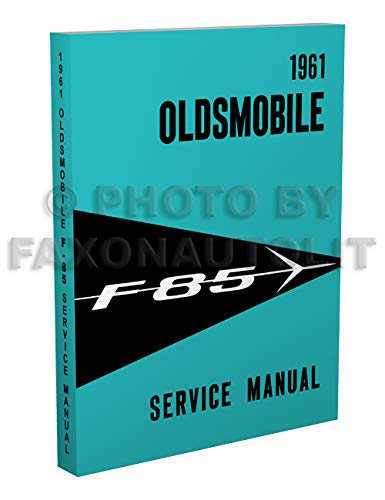 (1961 Oldsmobile F-85 Repair Shop Manual Reprint)