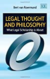 Legal Thought and Philosophy, Bert van Roermund, 1781955492