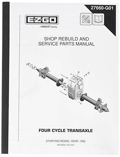 EZGO 27660G01 1992-2008 Repair Manual for 4-Cycle (Transaxle Repair Manual)