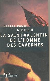 La Saint-Valentin de l'homme des cavernes par Georges Dawes Green