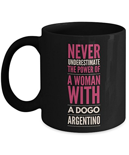 Never Underestimate The Power of a Woman with a Dogo Argentino Mug - Black Coffee Cup - Dog Lover Gifts and Accessories