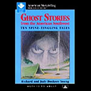 Ghost Stories from the American Southwest Audiobook