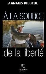 A la source de la liberté
