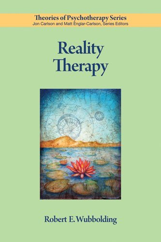 Reality Therapy (Theories Of Psychotherapy)