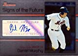 2008 Bowman Signs of the Future #SOF-DM Daniel Murphy Certified Autograph Baseball Pre-Rookie Card