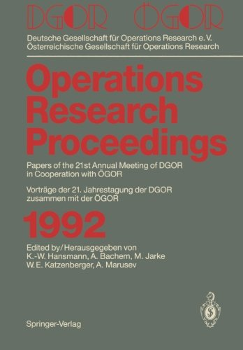 DGOR / ÖGOR: Papers of the 21th Annual Meeting of DGOR in Cooperation with ÖGOR Vorträge der 21. Jahrestagung der DGOR z