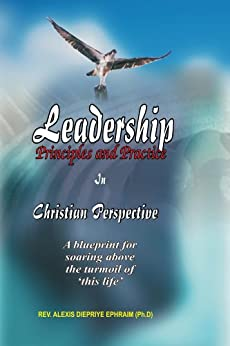 christian leadership principles Here are 12 leadership lessons we can learn from him  is that it  commemorates the birth of our lord jesus christ more than 2,000 years ago.