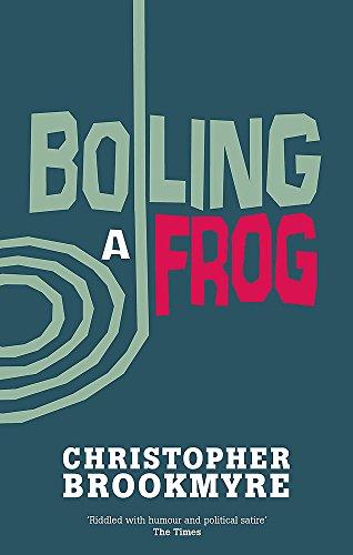 Boiling A Frog (Jack Parlabane) (Jack Frog)