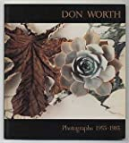 Don Worth, Photographs 1955-1985, Don D. Worth, 0933286449