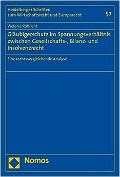 Book Gläubigerschutz im Spannungsverhältnis zwischen Gesellschafts-, Bilanz- und Insolvenzrecht