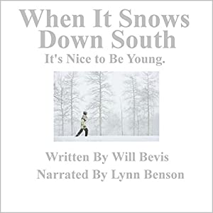 When It Snows Down South Audiobook