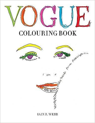 Vogue Colouring Book Iain R Webb 9781840917215 Amazon Books