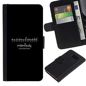All Phone Most Case / Oferta Especial Cáscara Funda de cuero Monedero Cubierta de proteccion Caso / Wallet Case for Samsung Galaxy S6 // I AM STARSTUFF