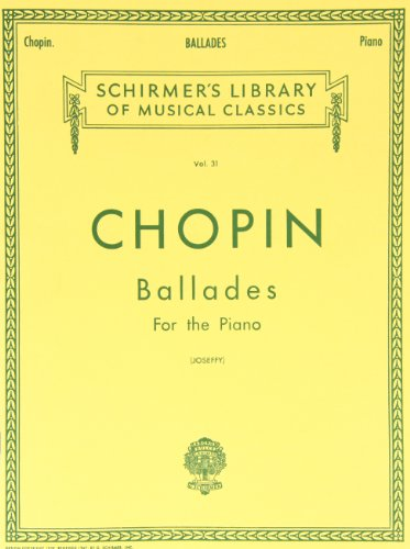 Ballades for the Piano (Schirmer's Library of Musical Classics Vol. 31) (Tapa Blanda)