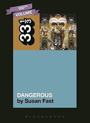 Michael Jackson's Dangerous (33 1/3) ebook
