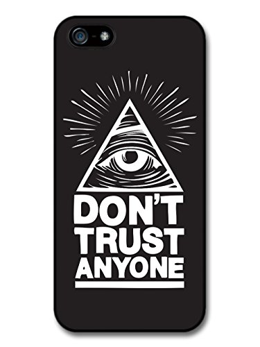 Hipster Illuminati Eye in Triangle Reading Don't Trust Anyone in Black and White hülle für iPhone 5 5S