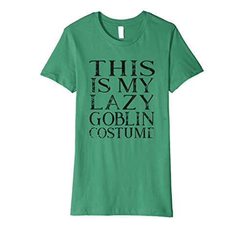 Womens This is my lazy goblin costume halloween shirt Small Kelly (The Green Goblin Costume)