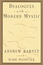 Dialogues with a Modern Mystic by Andrew…
