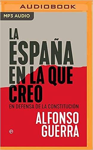La España En La Que Creo: En Defensa de la Constitución: Amazon.es ...