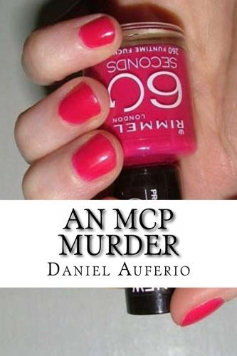 An MCP Murder:Chelsea Locket isn't the only one with something to hide (Volume 1)