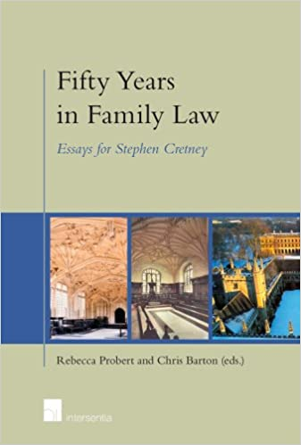 Fifty Years In Family Law Essays For Stephen Cretney Rebecca  Fifty Years In Family Law Essays For Stephen Cretney