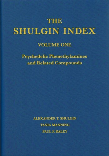 The Shulgin Index: Psychedelic Phenethylamines and Related Compounds