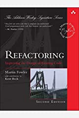 Refactoring: Improving the Design of Existing Code (2nd Edition) (Addison-Wesley Signature Series (Fowler)) Hardcover