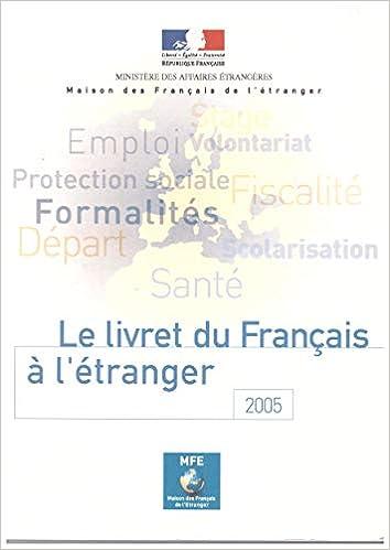 Amazon Fr Le Livret Du Francais A L Etranger Maison Des