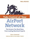 Take Control of Your AirPort Network (Vol 1)