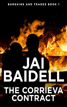 The Corrieva Contract (Bargains and Trades Book 1) by [Baidell, Jai]