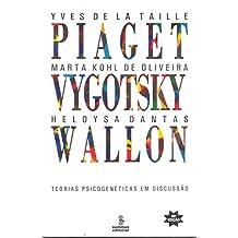 Piaget, Vygotsky, Wallon: teorias psicogenéticas em discussão