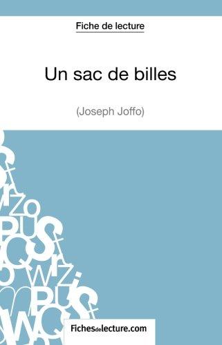 Un Sac De Billes De Joseph Joffo Fiche De Lecture: Analyse Complète De L'oeuvre French Edition