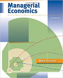 Managerial economics 12th twelfth edition mark hirschey managerial economics 12th twelfth edition mark hirschey 8580000086096 amazon books fandeluxe Choice Image