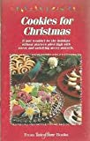 img - for Cookies for Christmas: It Just Wouldn't Be the Holidays Without Platters Piled High with Sweet and Satisfying Merry Morsels book / textbook / text book