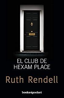 El club de Hexam Place par Rendell