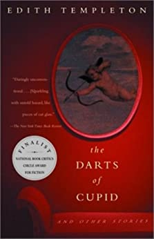 The Darts of Cupid: Stories (Vintage International) by [Templeton, Edith]