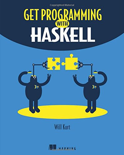 Get Programming with Haskell by Manning Publications
