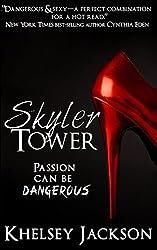 Skyler Tower (Tower Series) (Volume 1)