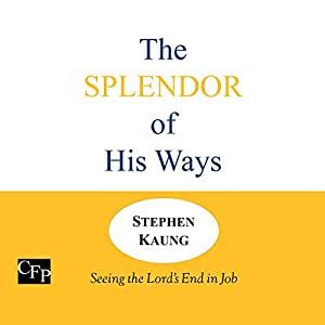 The Splendor of His Ways Audiobook