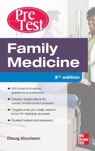 Family Medicine PreTest Self-Assessment And Review, Third Edition: courseload ebook for Family Medicine PreTest Self-Assessment & Review 3/E Pdf