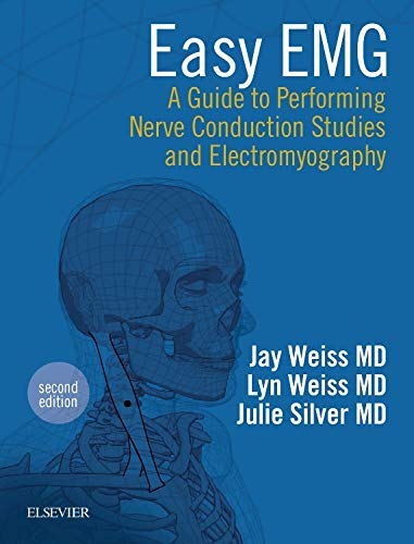 Easy EMG: A Guide to Performing Nerve Conduction